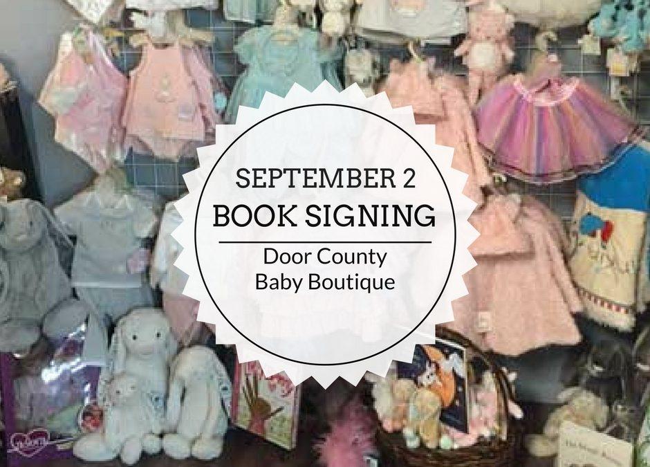 Book Signing | September 2 | Door County Baby Boutique