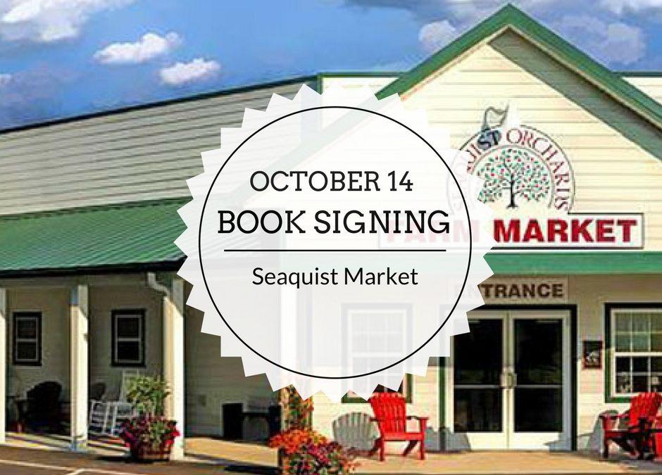 Book Signing   October 14   Seaquist Market